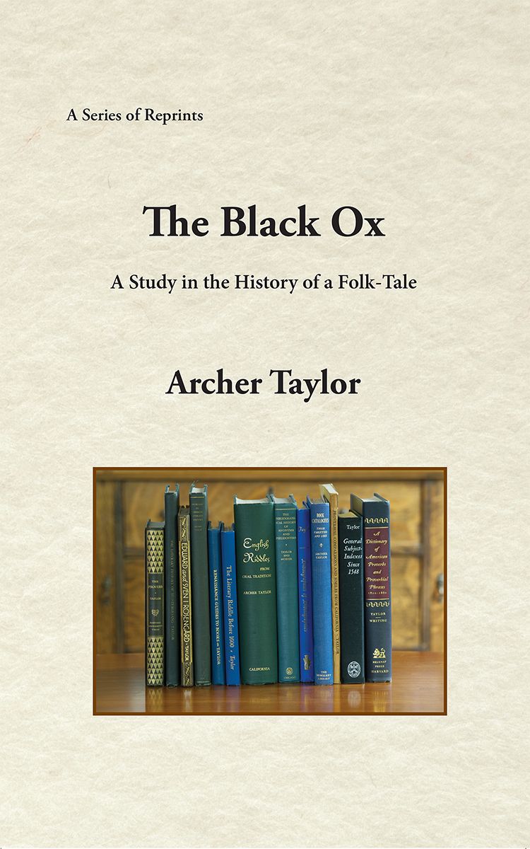 The Black Ox: A Study in the History of a Folk-Tale