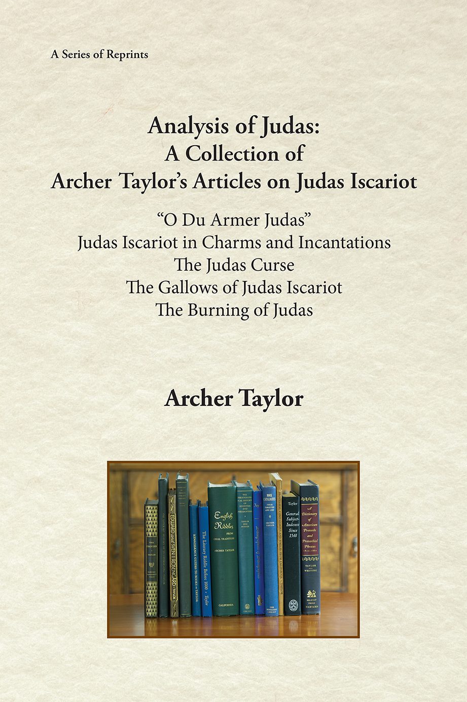 Analysis of Judas: A Collection of Archer Taylor's Articles on Judas Iscariot